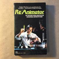 H.P. Lovecraft's Re-Animator: A Novel