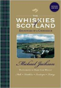 The Whiskies of Scotland  Encounters of a Connoisseur