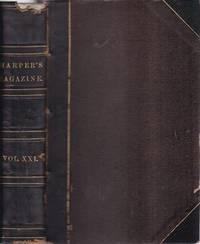 HARPER'S NEW MONTHLY MAGAZINE, VOLUME 21, JUNE TO NOVEMBER 1860, ANTHONY TROLLOPE, BENSON J....