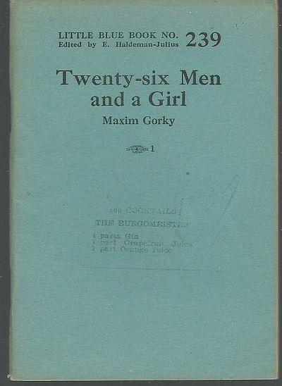 GORKY, MAXIM - Twenty-Six Men and a Girl