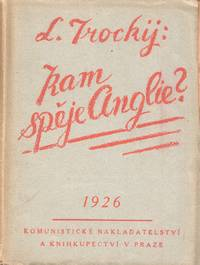 Kam spěje Anglie? [Where Is Britain Going?] by  translator  Lev and Bohumil Mathesius - 1926 - from Penka Rare Books, ILAB and Biblio.com