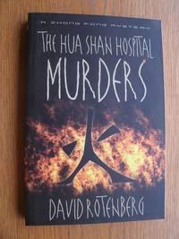 The Hua Shan Hospital Murders