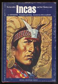 The Incredible Incas and Their Timeless Land by  Loren MCINTYRE - Hardcover - 1980 - from Between the Covers- Rare Books, Inc. ABAA and Biblio.com