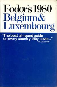 FODOR'S BELGIUM AND LUXEMBOURG: 1980