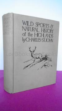 WILD SPORTS & NATURAL HISTORY OF THE HIGHLANDS