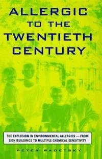 Allergic to the 20th Century