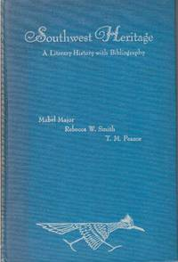 SOUTHWEST HERITAGE.; A Literary History