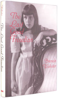 The Last Good Freudian by  Brenda Webster - Signed First Edition - 2000 - from The Bookworm and Biblio.co.uk
