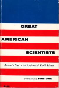 image of Great American Scientists America's Rise to the Forefront of World Science
