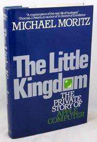 image of The Little Kingdom: The Private Story of Apple Computer