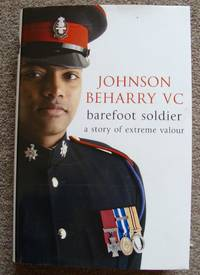 Barefoot Soldier A Story of Extreme Valour