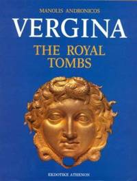 image of Vergina : The Royal Tombs