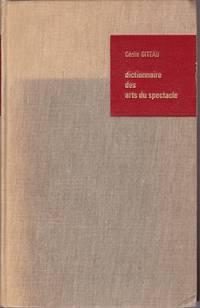 Dictionnaire des arts  du spectacle.  Français - Anglais - Allemand