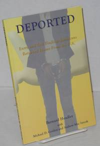Deported; volume 1, entry and exit findings Jamaicans returned home from the U.S. between 1997 and 2003