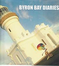 Byron Bay Diaries