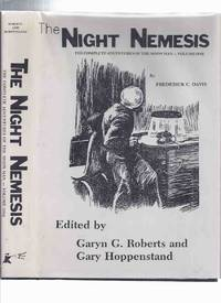 The Night Nemesis:  The Complete Adventures of The Moon Man -Volume One -by Frederick C Davis /...