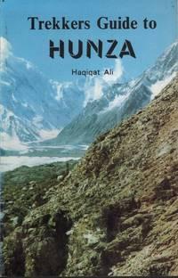 Trekkers Guide to Hunza