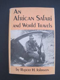An African Safari and World Travels