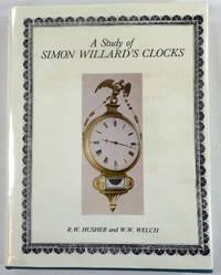 A Study of Simon Willard's Clocks