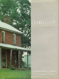 image of Catawba County: An Architectural History