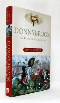 Donnybrook. The Battle of Bull Run, 1861