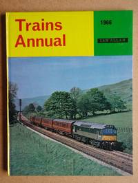 Trains Annual 1966. by Ian Allan Limited - First Edition. - 1966 - from N. G. Lawrie Books. (SKU: 45953)