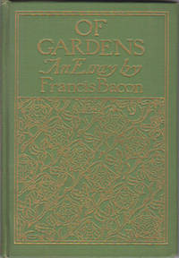 Of Gardens: An Essay