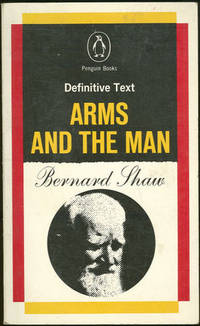 ARMS AND THE MAN A Pleasant Play