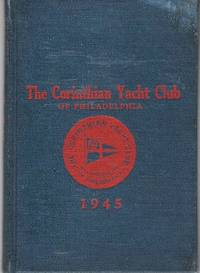 OFFICERS, MEMBERS, BY-LAWS, ETC. OF THE CORINTHIAN YACHT CLUB OF PHILADELPHIA.  Organized 1892, Incorporated 1892