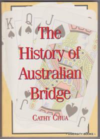 THE HISTORY OF AUSTRALIAN BRIDGE 1930-1990 : An Introduction