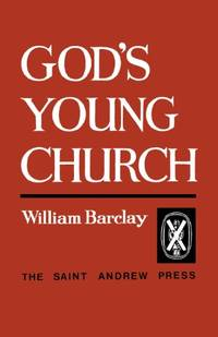 image of God's Young Church: A Study of the Early Church