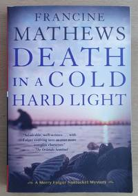 Death in a Cold Hard Light (A Merry Folger Nantucket Mystery)