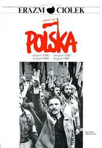 Polska Sierpien 1980 - sierpien 1989 = August 1980 - August 1989