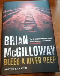 Bleed a River Deep (Inspector Devlin Mystery 3)