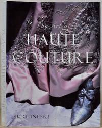 THE ART OF HAUTE COUTURE.