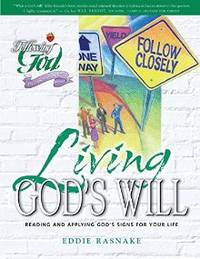 LIVING GOD'S WILL (FOLLOWING GOD