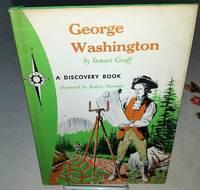 GEORGE WASHINGTON Father of Freedom