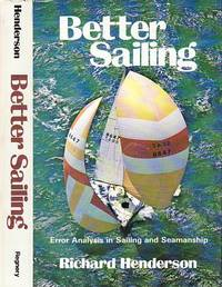 Better Sailing: Error Analysis in Sailing and Seamanship by  Richard Henderson - Hardcover - Book Club (BCE/BOMC)  - 1977 - from BOOX and Biblio.com