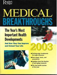 Reader's Digest Medical Breakthroughs 2003 by Marianne (Editor) Wait - Paperback - 2003 - from Paper Time Machines and Biblio.com