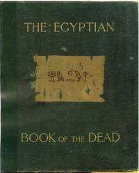 The Egyptian Book of the Dead. The Most Ancient and the Most Important of the Extant Religious Texts of Ancient Egypt, with various chapters on its history, symbolism, etc, etc. Together with a translation, revised as to certain details of M Paul Pierret by Davis, Charles H S - 1894