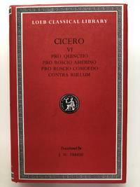 Cicero VI: Pro Quinctio, Pro Roscio Amerino, Pro Roscio Comoedo, Contra Rullum (Loeb Classical Library) by Cicero - 1984