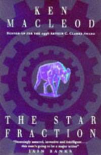 The Star Fraction: Book One: The Fall Revolution Series