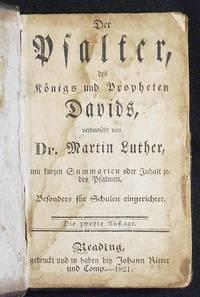 image of Der Psalter, des Königs und Propheten Davids, verduetschet von D. Martin Luther, mit kurzen Summarien oder Inhalt jedes Psalmen, Besonders für Schulen eingerichtet