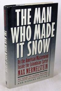 The Man Who Made It Snow