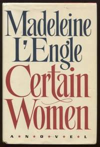 Certain Women ;  A NOVEL