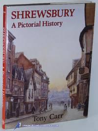 Shrewsbury: A Pictorial History