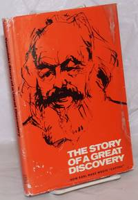 image of The Story of a Great Discovery, how Karl Marx wrote
