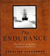 The Endurance; Shackleton's Legendary Antarctic Expedition