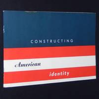 Constructing American Identity