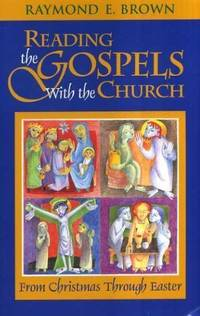 Reading the Gospels with the Church by  Raymond E Brown - Paperback - from World of Books Ltd (SKU: GOR001984684)